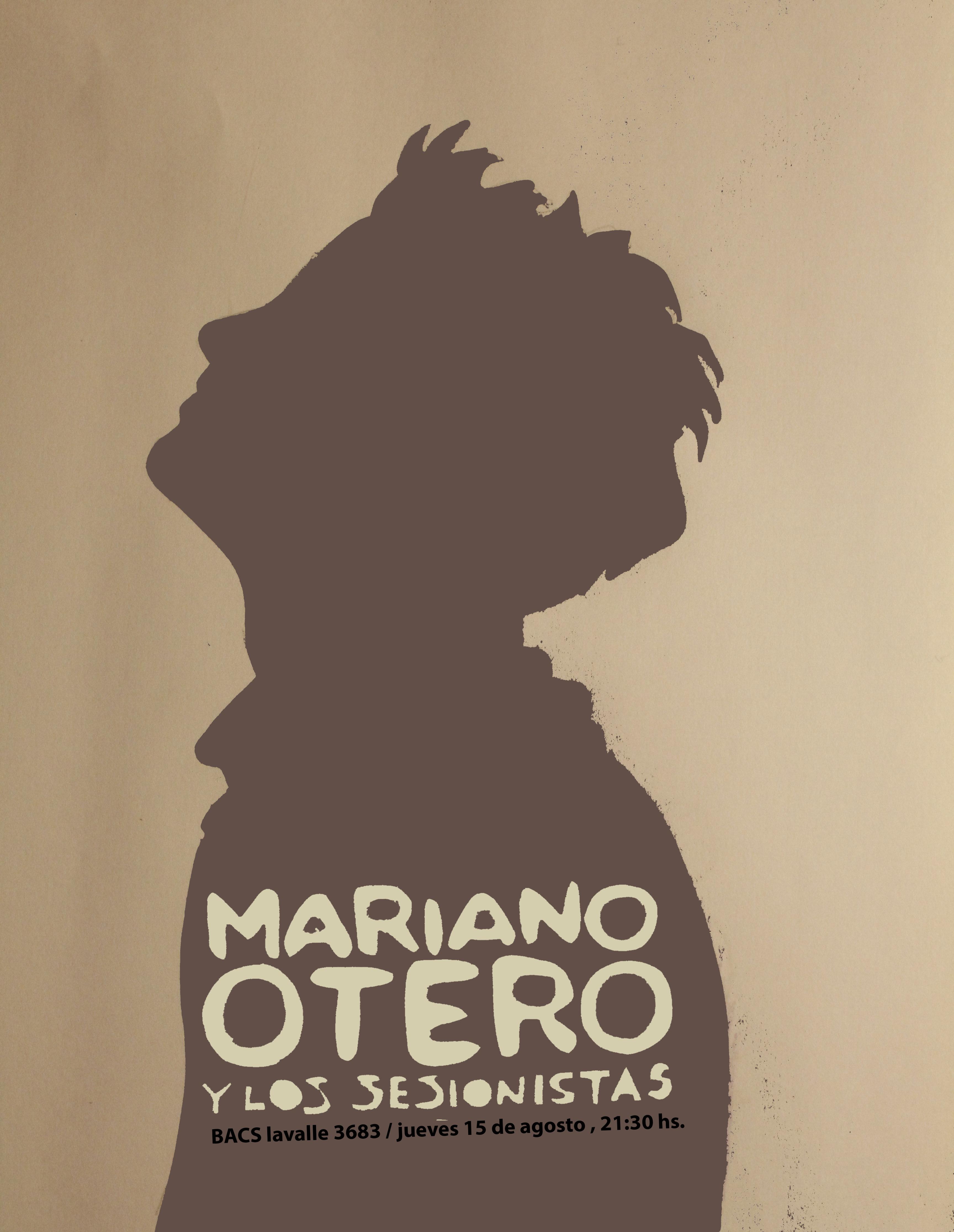 MARIANO OTERO y los sesionistas.