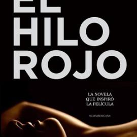 EL HILO ROJO La novela que inspiró la película   De Erika Halvorsen