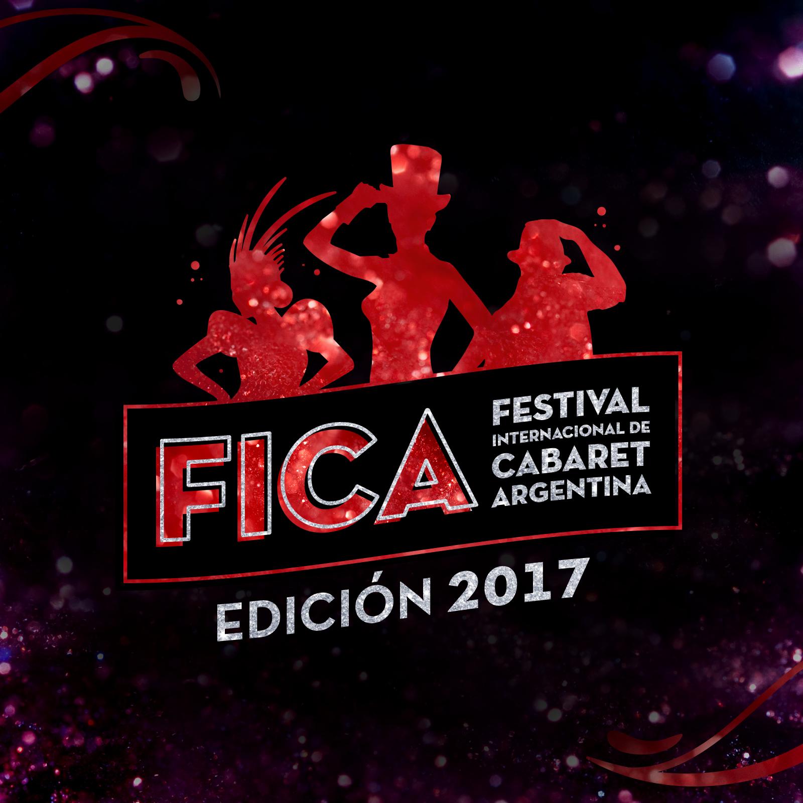 FICA 2017 – Segunda edición del Festival Internacional de Cabaret en Argentina