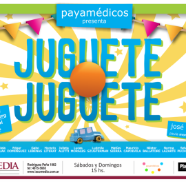 ESTRENO DE  PAYAMÉDICOS EN EL TEATRO LA COMEDIA – PRESENTAN JUGUETE – JUGUETE A PARTIR DEL 14 DE ABRIL