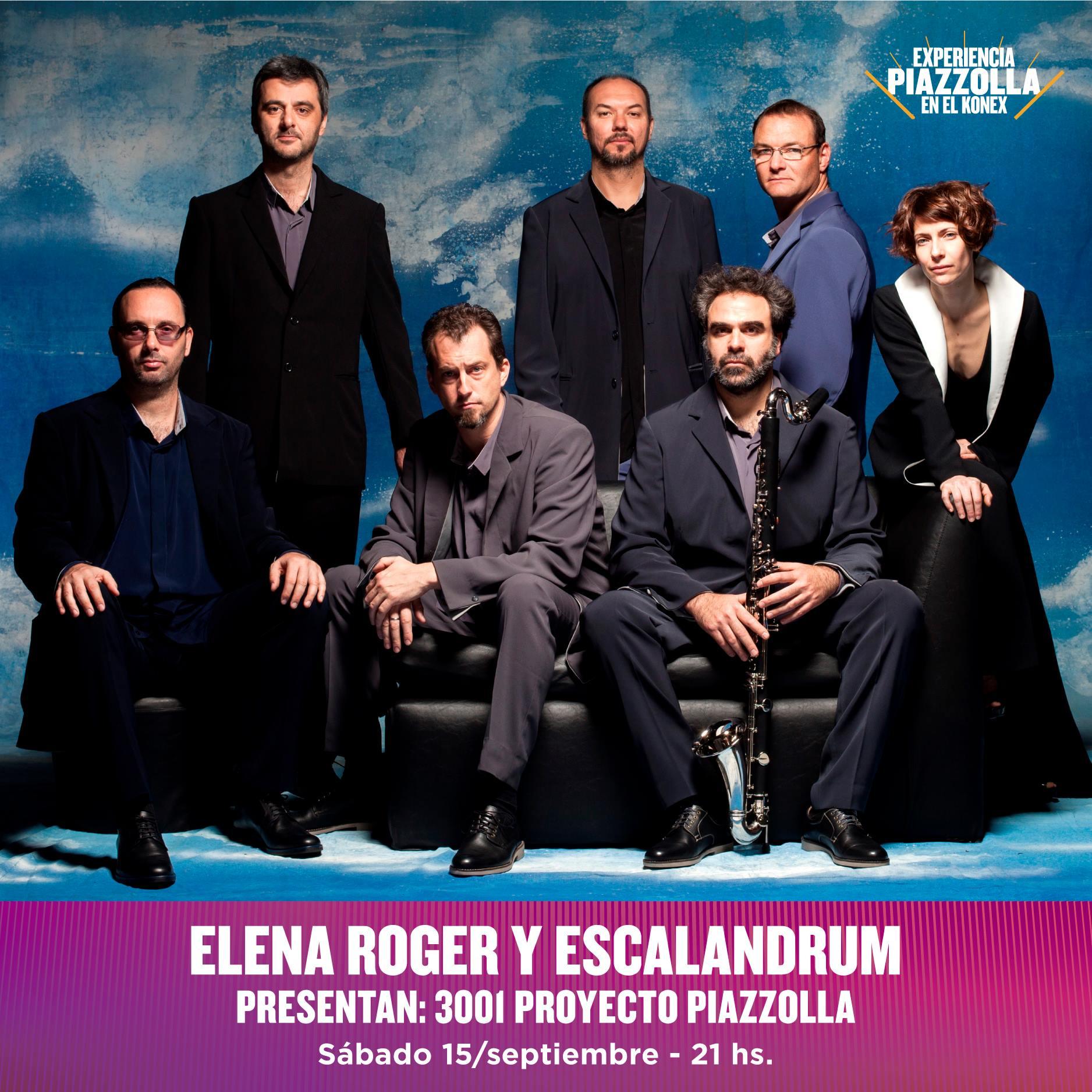 Elena Roger y Escalandrum presentan 3001 Proyecto Piazzolla