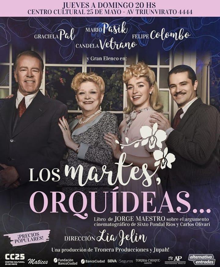 Los martes, orquídeas – Con Mario Pasik, Graciela Pal, Felipe Colombo, Candel Vetrano