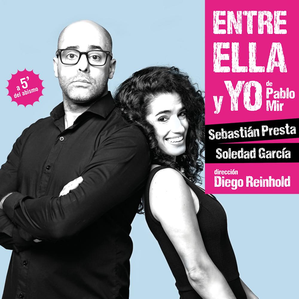 ENTRE ELLA Y YO – SEBASTIÁN PRESTA – SOLEDAD GARCÍA