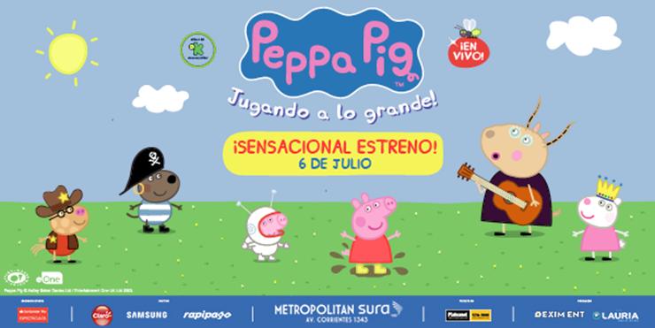 LLEGA PEPPA PIG AL METROPOLITAN SURA – A PARTIR DEL 6 DE JULIO – DE MARTES A DOMINGOS 15 HS