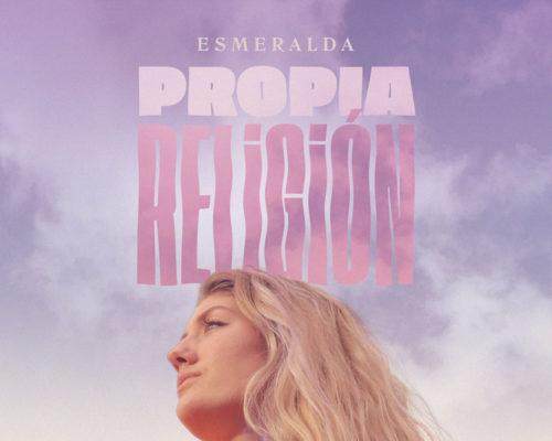 ESMERALDA CUNEO – PRESENTA SU PRIMER SINGLE – PROPIA RELIGIÓN