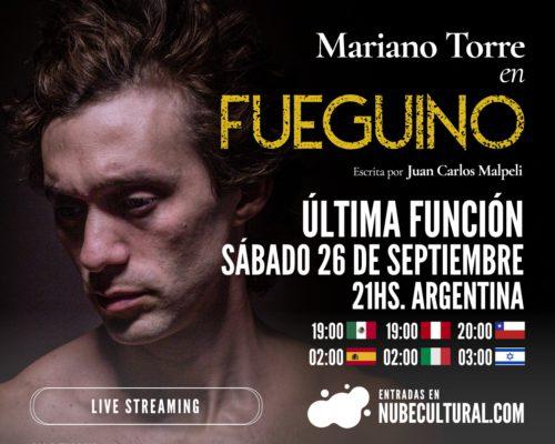 FUEGUINO – ÚLTIMA FUNCIÓN – SÁBADO 26 DE SEPTIEMBRE – STREAMING EN VIVO