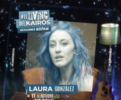 EL LIVING DEL KAIRÓS – SESIONES ACÚSTICAS – LAURA GONZÁLEZ